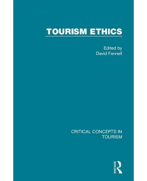 Tourism Ethics (Hardcover) - image 1 of 1