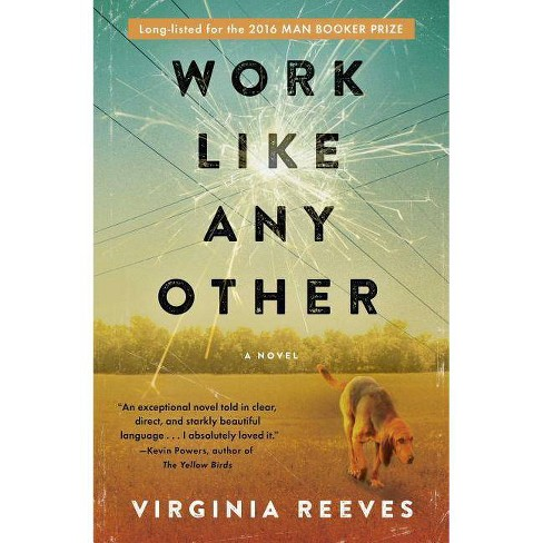 Work Like Any Other - by  Virginia Reeves (Paperback) - image 1 of 1