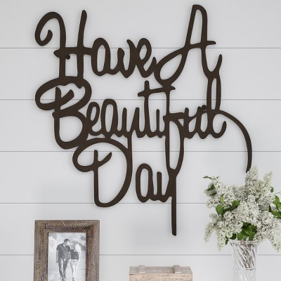 Have A Beautiful Day  Wall Metal Cutout Sign Dark Chestnut - Lavish Home