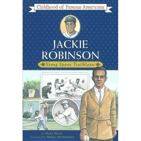 Jackie Robinson - (Childhood of Famous Americans (Paperback)) by  Herb Dunn (Paperback) - image 1 of 1