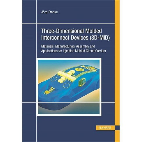 3d-Mid: Three-Dimensional Molded Interconnect Devices - by  Jorg Frank (Hardcover) - image 1 of 1