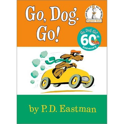 Go, Dog. Go! (Hardcover) by P. D. Eastman
