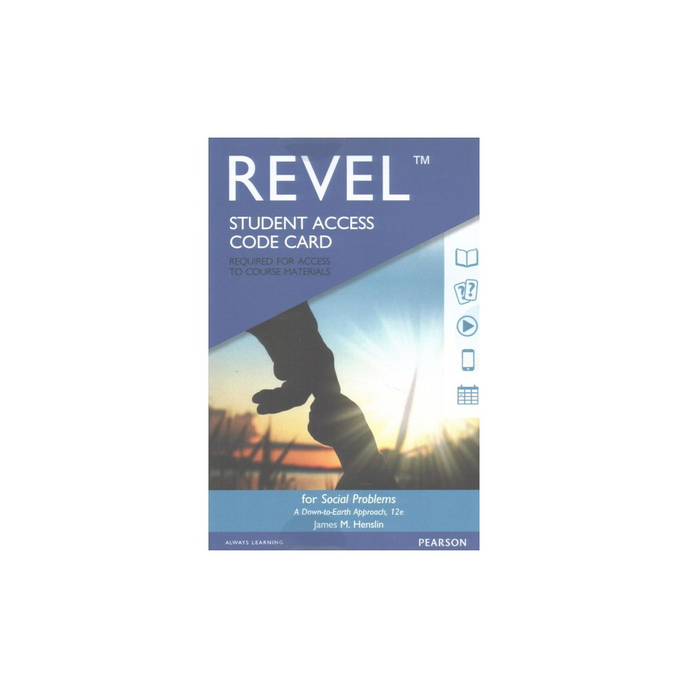 Revel for Social Problems Access Card : A Down-to-earth Approach (Hardcover) (James M. Henslin)