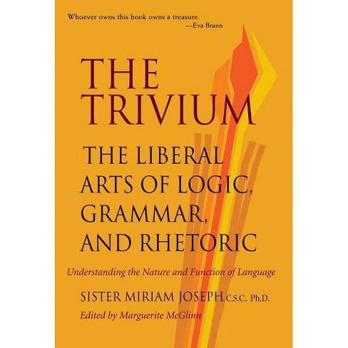 The Trivium - by  Sister Miriam Joseph (Paperback) - image 1 of 1