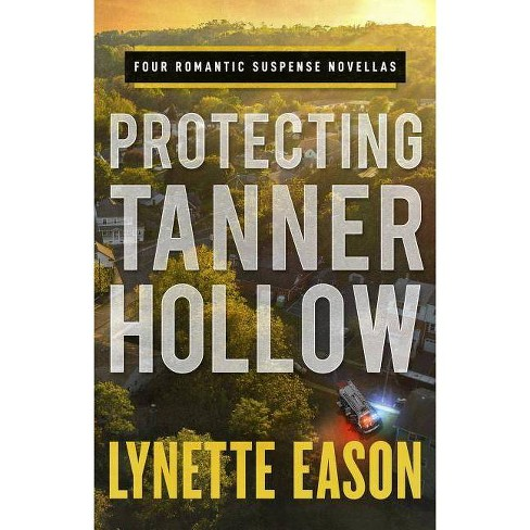 Protecting Tanner Hollow - (Hardcover) - image 1 of 1