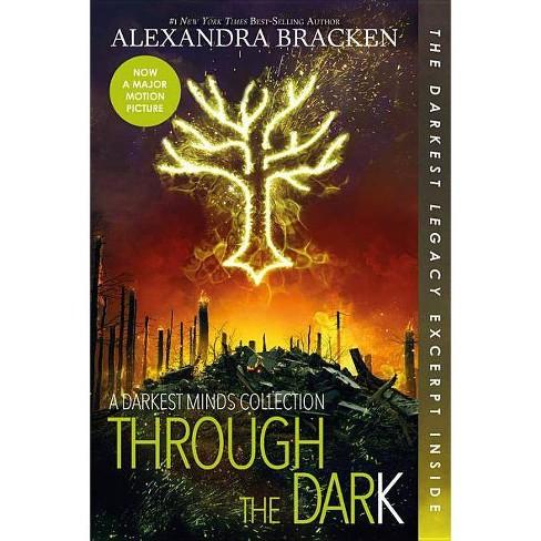 Through the Dark (Bonus Content) (a Darkest Minds Collection) - (Darkest Minds Novel)(Paperback) - image 1 of 1