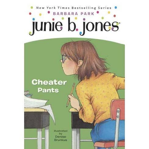 Junie B., First Grader Cheater Pants - (Junie B. Jones) by  Barbara Park (Hardcover) - image 1 of 1