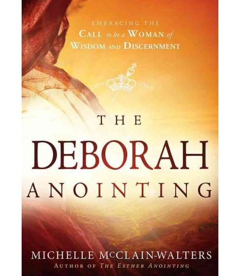 Deborah Anointing (Paperback) (Michelle Mcclain-walters) - image 1 of 1