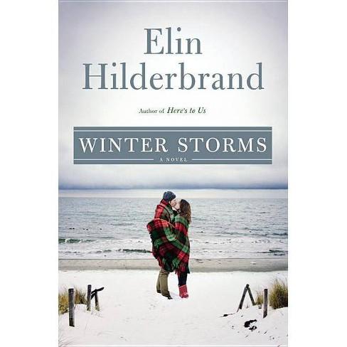 Winter Storms (Hardcover) (Elin Hilderbrand) - image 1 of 1