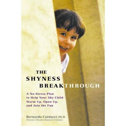 The Shyness Breakthrough - by  Bernardo Carducci (Paperback) - image 1 of 1