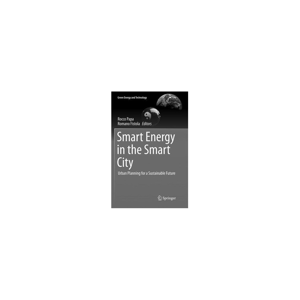 Smart Energy in the Smart City : Urban Planning for a Sustainable Future - Reprint (Paperback)