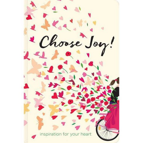 Choose Joy - (Devotional Inspiration) by  Ellie Claire (Hardcover) - image 1 of 1