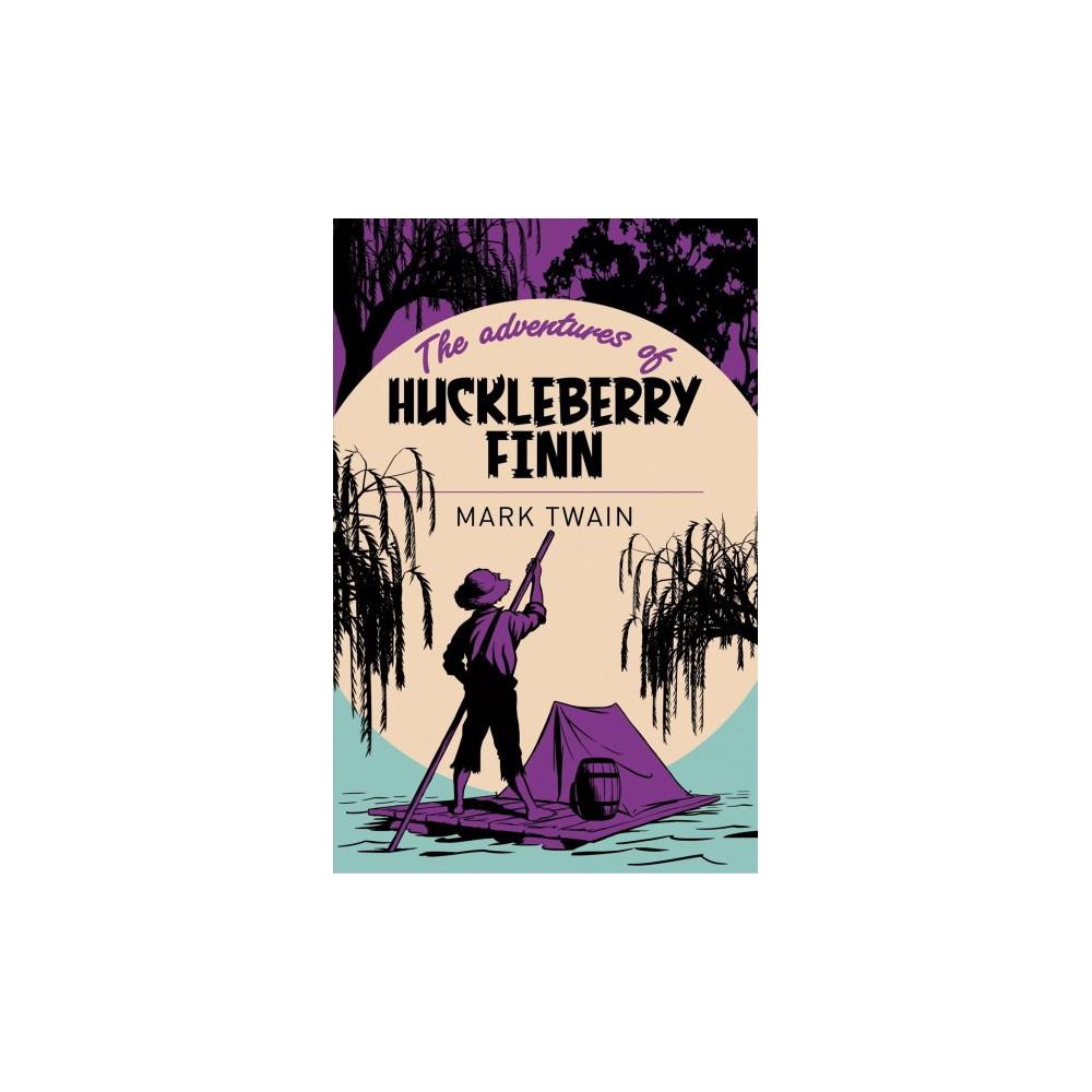 Adventures of Huckleberry Finn - by Mark Twain (Paperback)