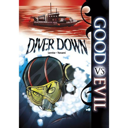 Diver Down - (Good Vs Evil) by  Donald Lemke (Paperback) - image 1 of 1
