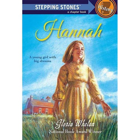 Hannah - (Stepping Stone Chapter Books) by  Gloria Whelan (Paperback) - image 1 of 1