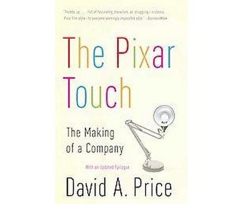 Pixar Touch : The Making of a Company (Paperback) (David A. Price) - image 1 of 1