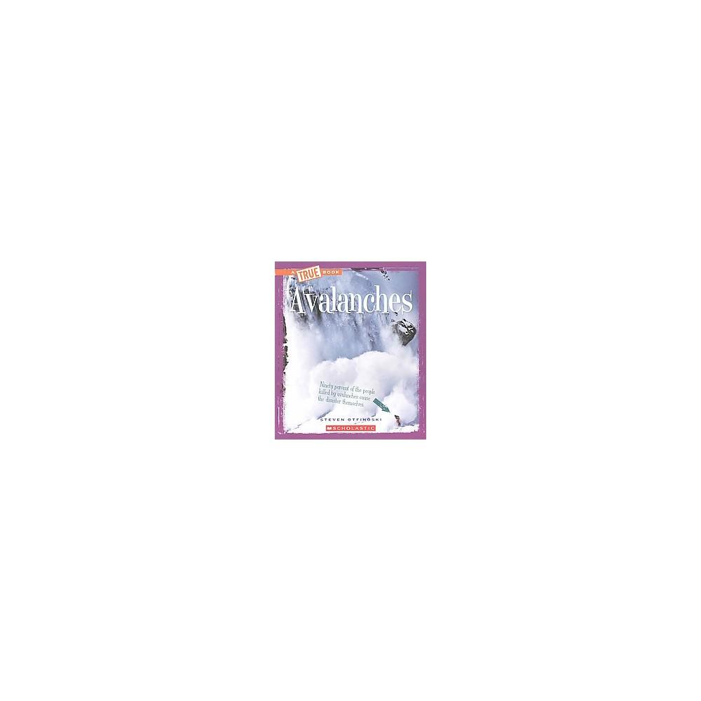 Avalanches (Paperback) (Steven Otfinoski)