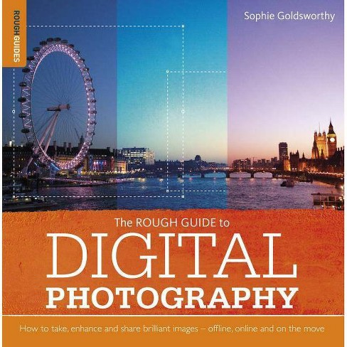 The Rough Guide to Digital Photography - (Rough Guide To?) (Paperback) - image 1 of 1