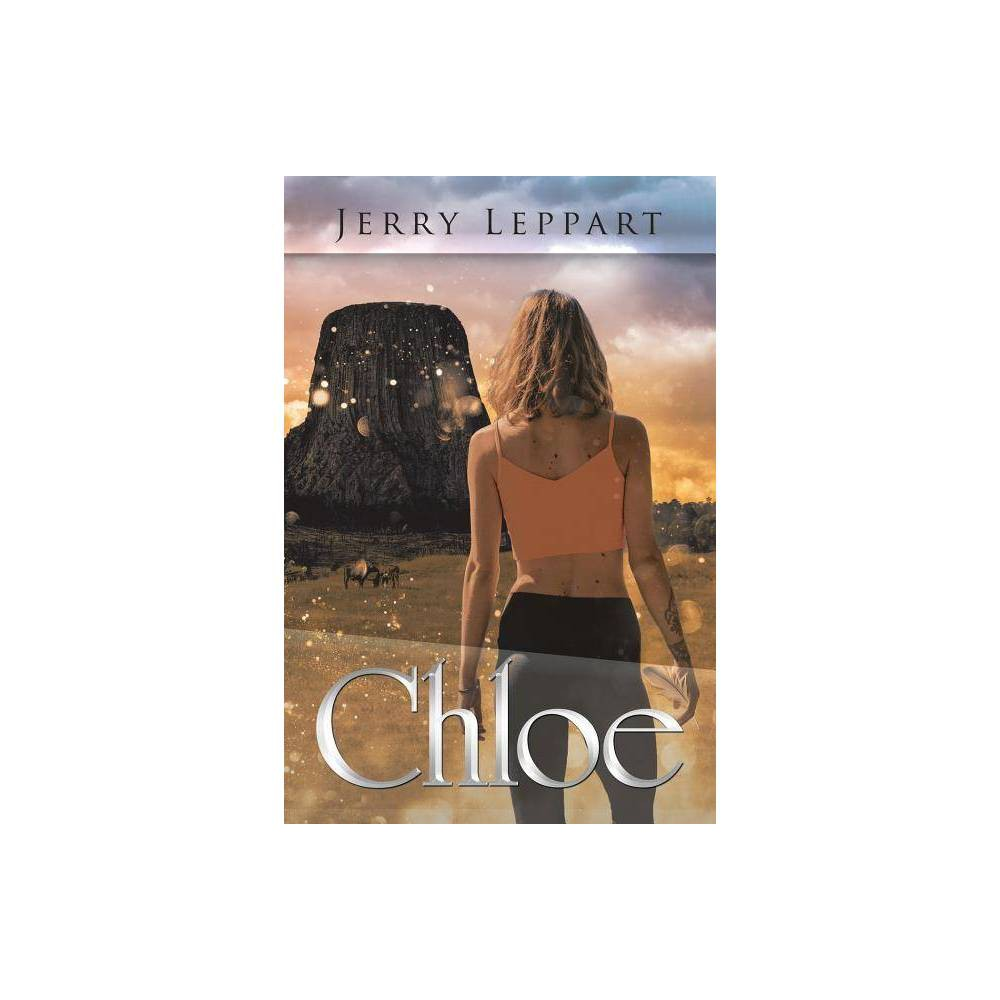 Chloe By Jerry Leppart Paperback