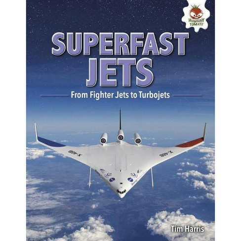 Superfast Jets - (Feats of Flight) by  Tim Harris (Hardcover) - image 1 of 1