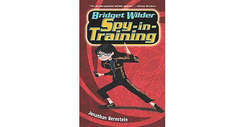 Spy-in-Training (Reprint) (Paperback) (Jonathan Bernstein) - image 1 of 1