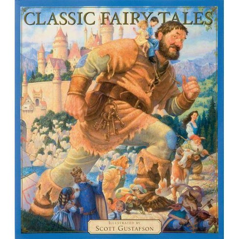 Classic Fairy Tales Vol 1 - by  Scott Gustafson (Hardcover) - image 1 of 1