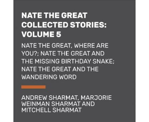 Nate the Great : Nate the Great, Where Are You? / Nate the Great and the Missing Birthday Snake / Nate - image 1 of 1