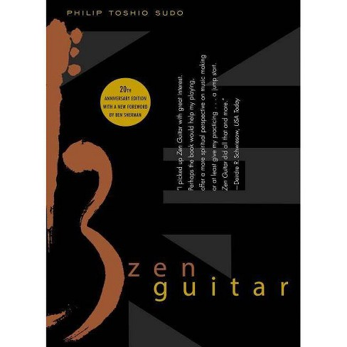 Zen Guitar - by  Philip Toshio Sudo (Paperback) - image 1 of 1