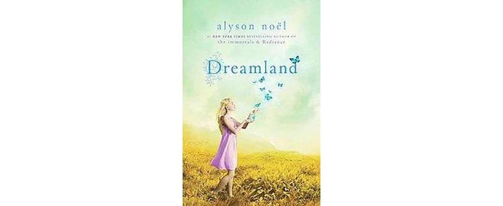 Baker Dreamland ( Riley Bloom) (Original) (Paperback) by Alyson Noel