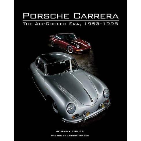 Porsche Carrera - by  John Tipler (Hardcover) - image 1 of 1