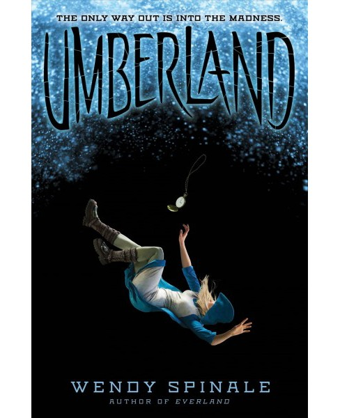 Umberland -  (Everland) by Wendy Spinale (Hardcover) - image 1 of 1