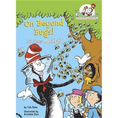 On Beyond Bugs! ( Cat in the Hat's Learning Library) (Hardcover) by Tish Rabe