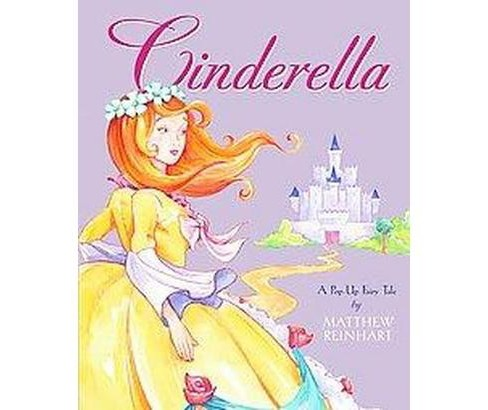 Cinderella : A Pop-Up Fairy Tale (Hardcover) (Matthew Reinhart) - image 1 of 1