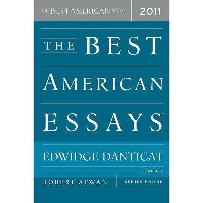 The Best American Essays 2011 - (Best American Series (R)) by  Edwidge Danticat & Robert Atwan (Paperback)
