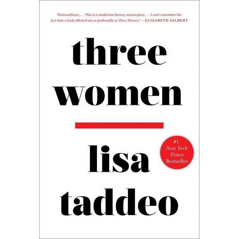 Three Women -  by Lisa Taddeo (Hardcover) - image 1 of 1