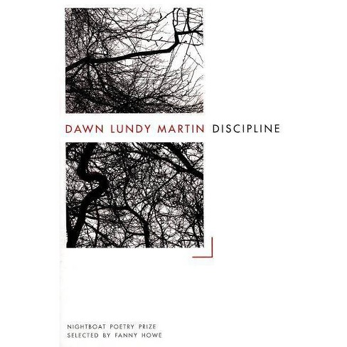 Discipline - by  Dawn Lundy Martin (Paperback) - image 1 of 1