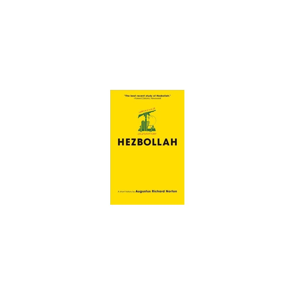Hezbollah : A Short History - 3 Exp Upd by Augustus Richard Norton (Paperback)