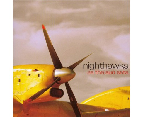 Nighthawks - As The Sun Sets (CD) - image 1 of 1
