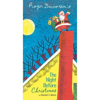 The Night Before Christmas - by Roger Duvoisin & Clement C Moore (Board Book)