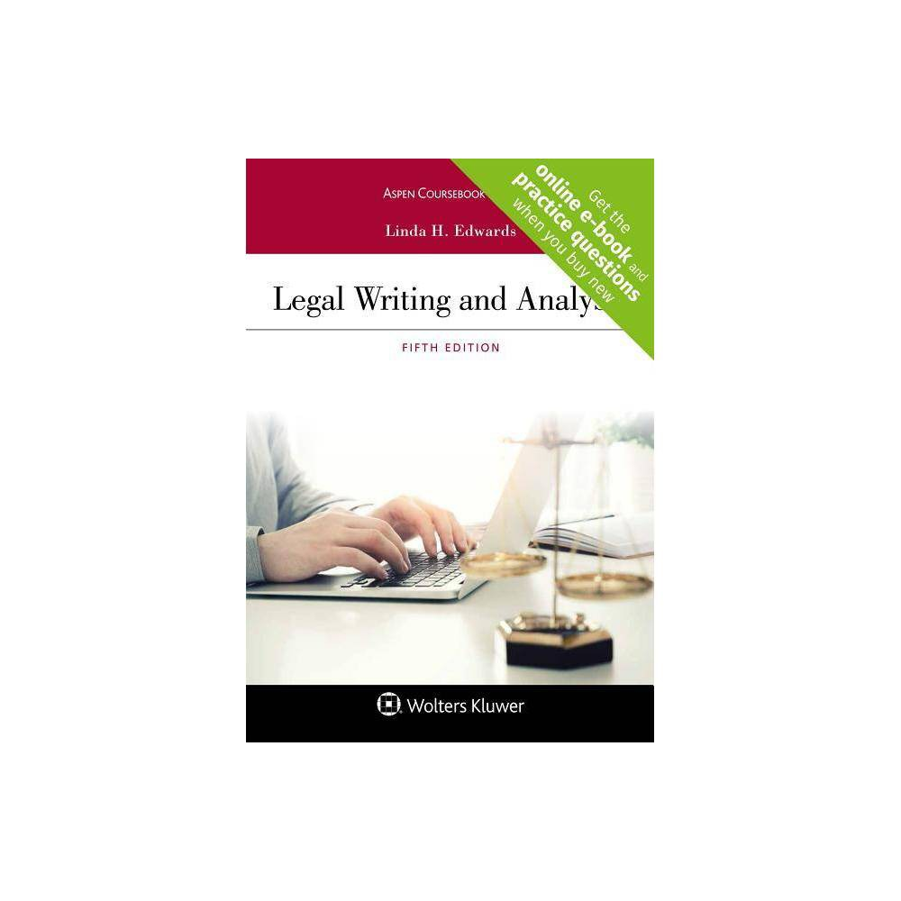 Legal Writing And Analysis Aspen Coursebook 5th Edition By Linda H Edwards Paperback