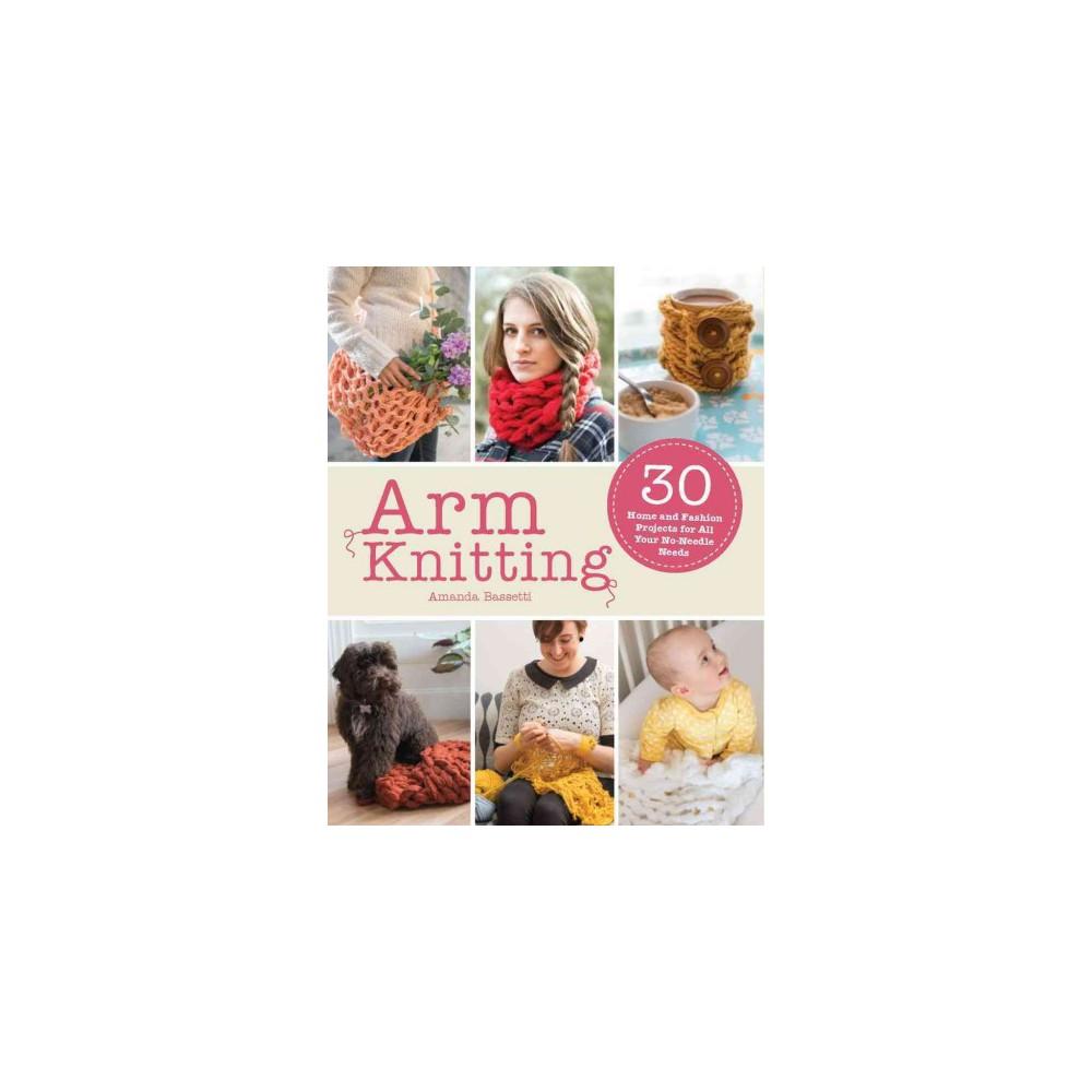 Arm Knitting (Paperback) (Amanda Bassetti)