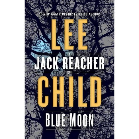 Blue Moon - (Jack Reacher)by Lee Child (Hardcover) : Target