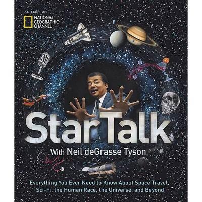 Startalk - by  Neil Degrasse Tyson & Jeffrey Simmons (Hardcover)