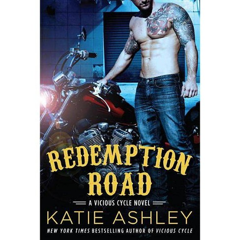 Redemption Road - (Vicious Cycle Novel) by  Katie Ashley (Paperback) - image 1 of 1
