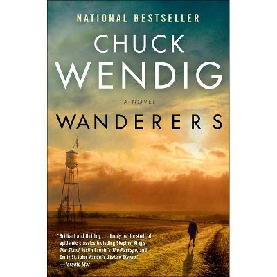 Wanderers - by  Chuck Wendig (Paperback)