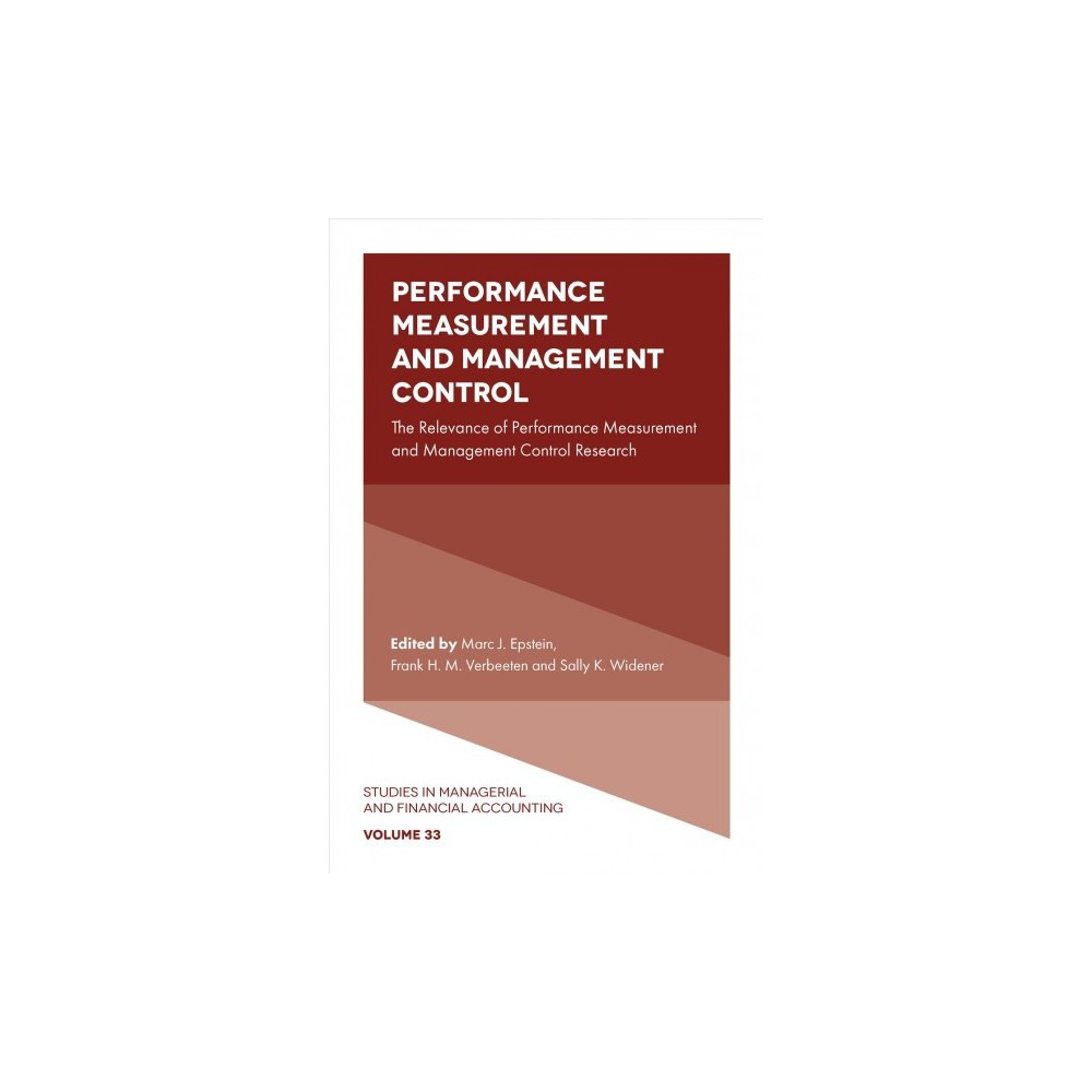 Performance Measurement and Management Control : The Relevance of Performance Measurement and Management