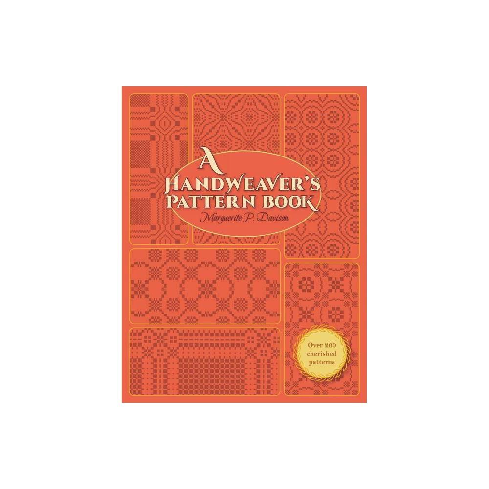 A Handweaver S Pattern Book By Marguerite Porter Davison Paperback