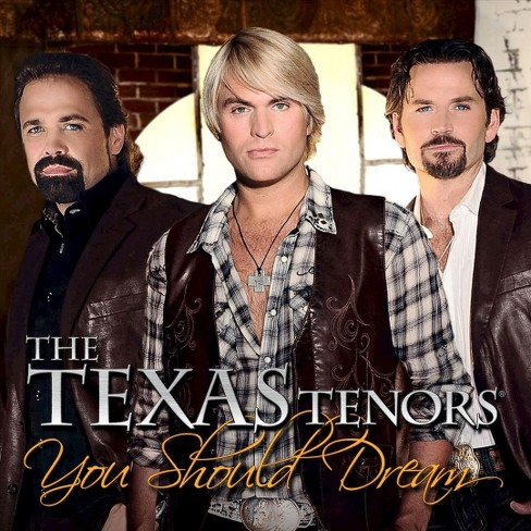 Texas tenors - You should dream (CD) - image 1 of 2
