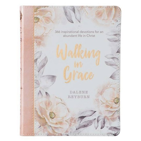 Gift Book Walking in Grace - by  Dalene Reyburn (Paperback) - image 1 of 1