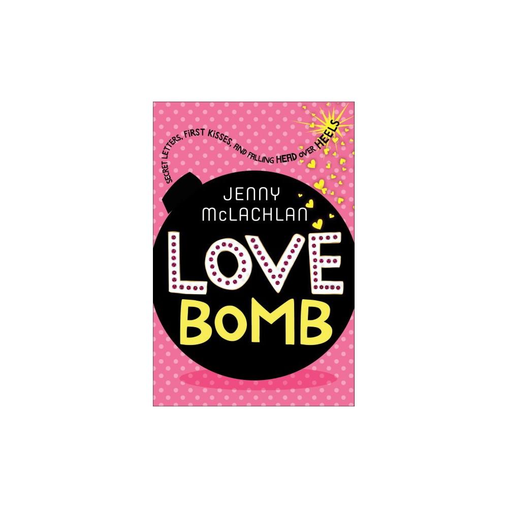 Love Bomb - Reprint (Ladybirds) by Jenny Mclachlan (Paperback)